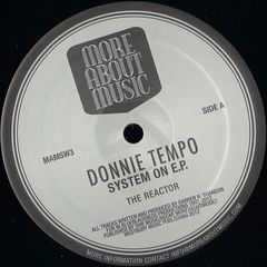 Donnie Tempo - System On EP (More About Music Records) **Preorder**