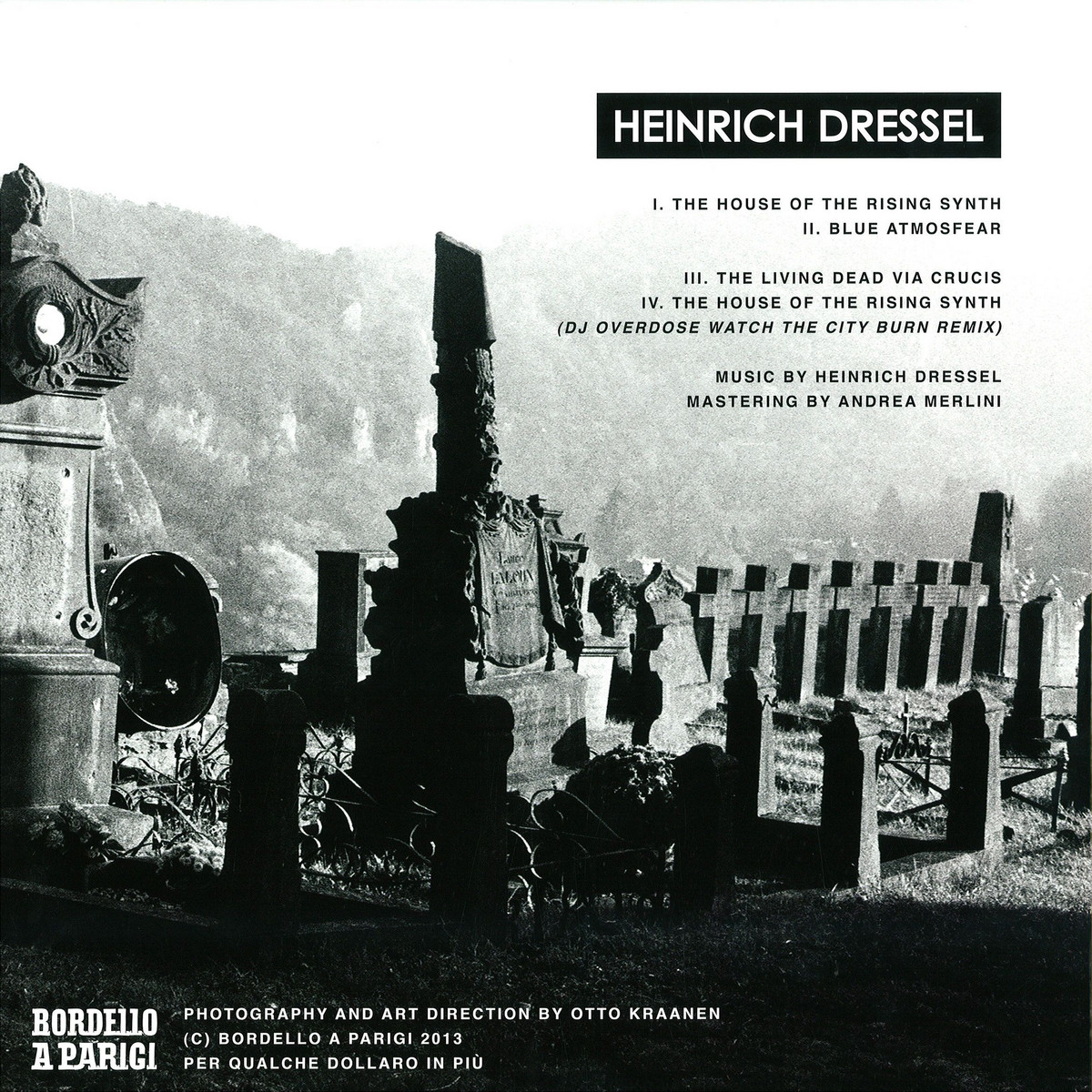 Heinrich Dressel - The House Of The Rising Synth / Bordello