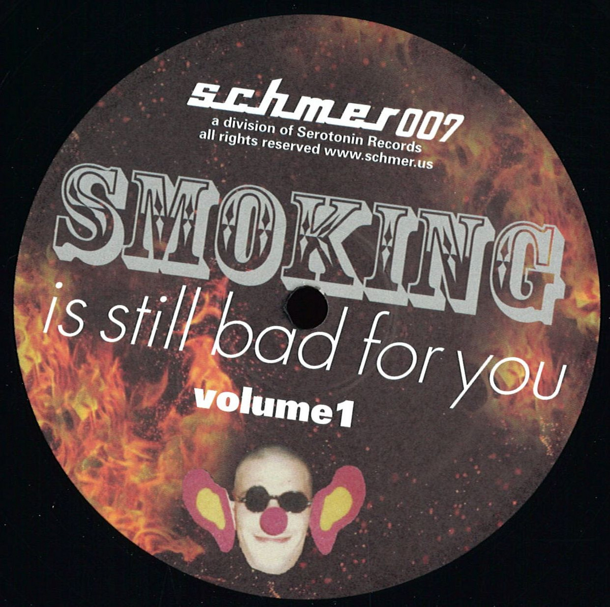 Various - Smoking Is Still Bad For You Vol 1 (Schmer)