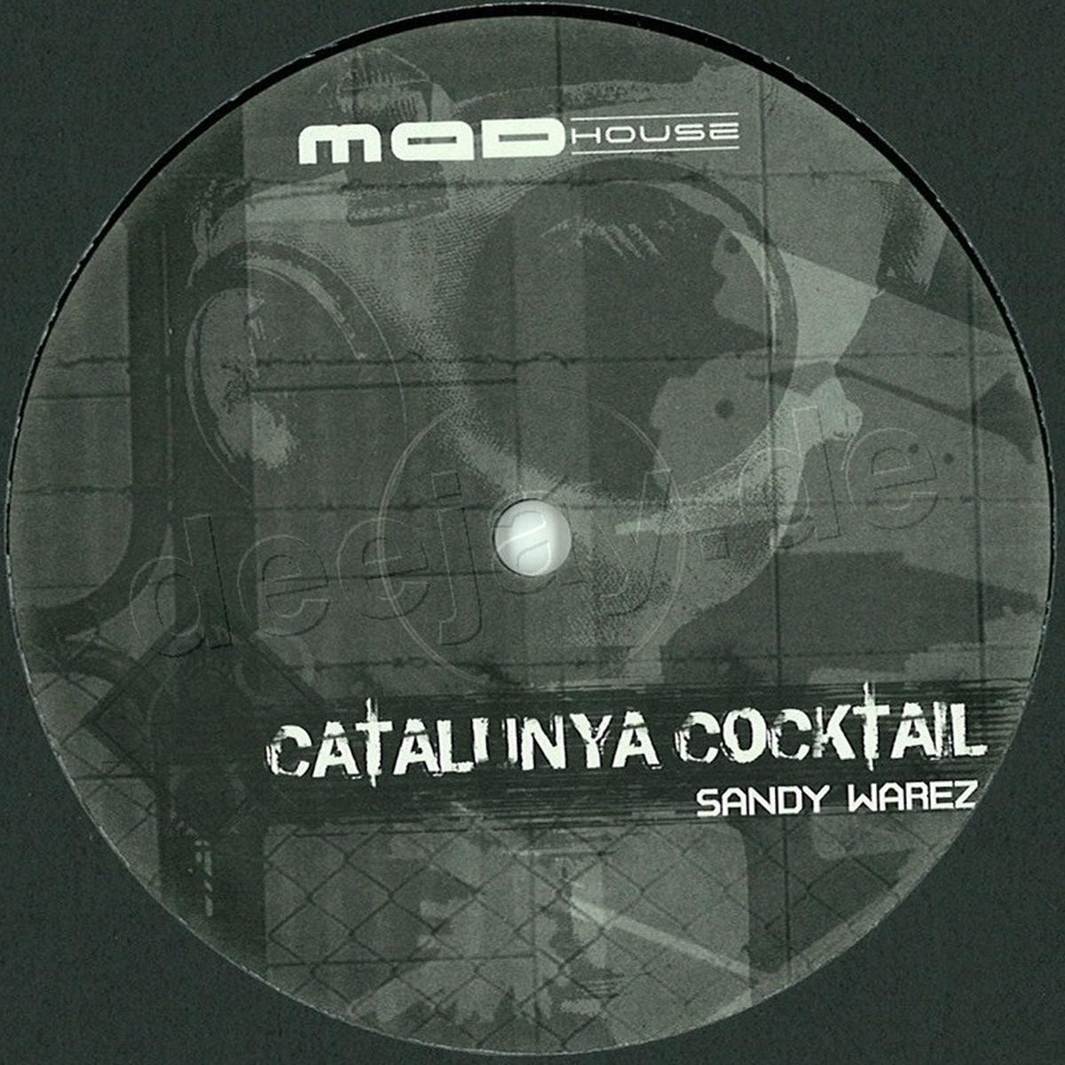 Sandy Warez - Catalunya Cocktail / Madhouse Records MAD002 - Vinyl