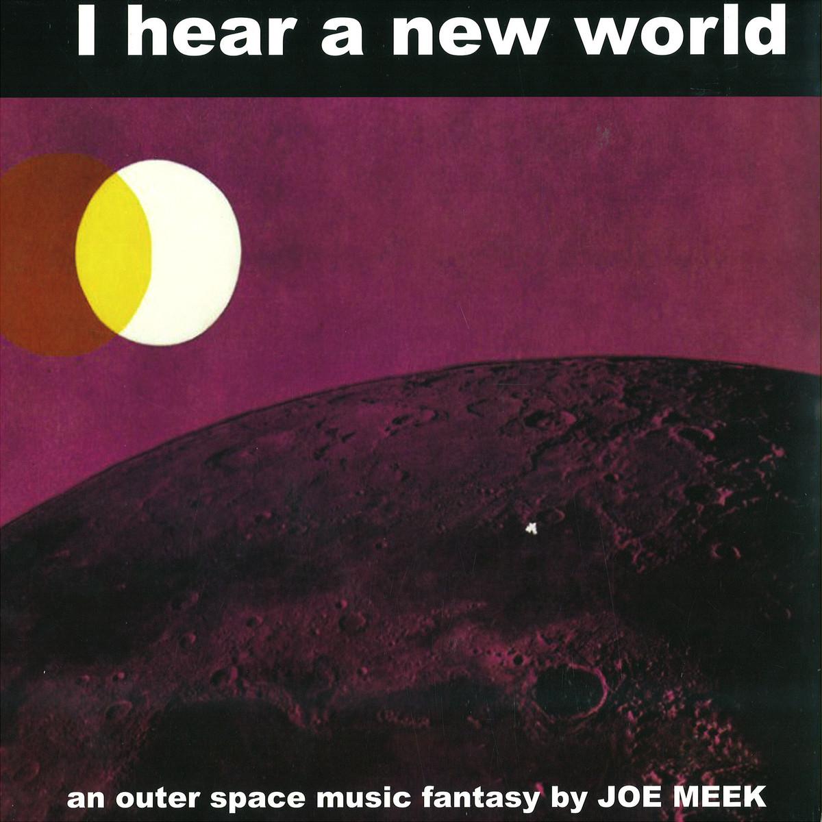 Joe Meek I Hear A New World Poppydisc Poppylp19w Vinyl