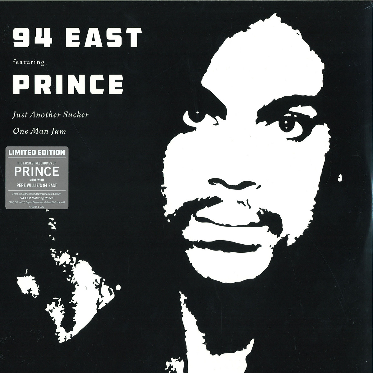 94 East Feat  Prince - Just Another Sucker / CHARLY