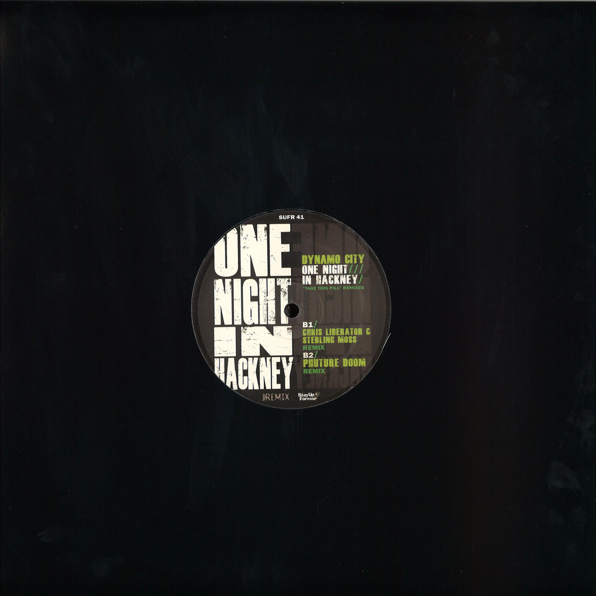 Dynamo City - One Night In Hackney 'take This Pill' Remixes / Stay