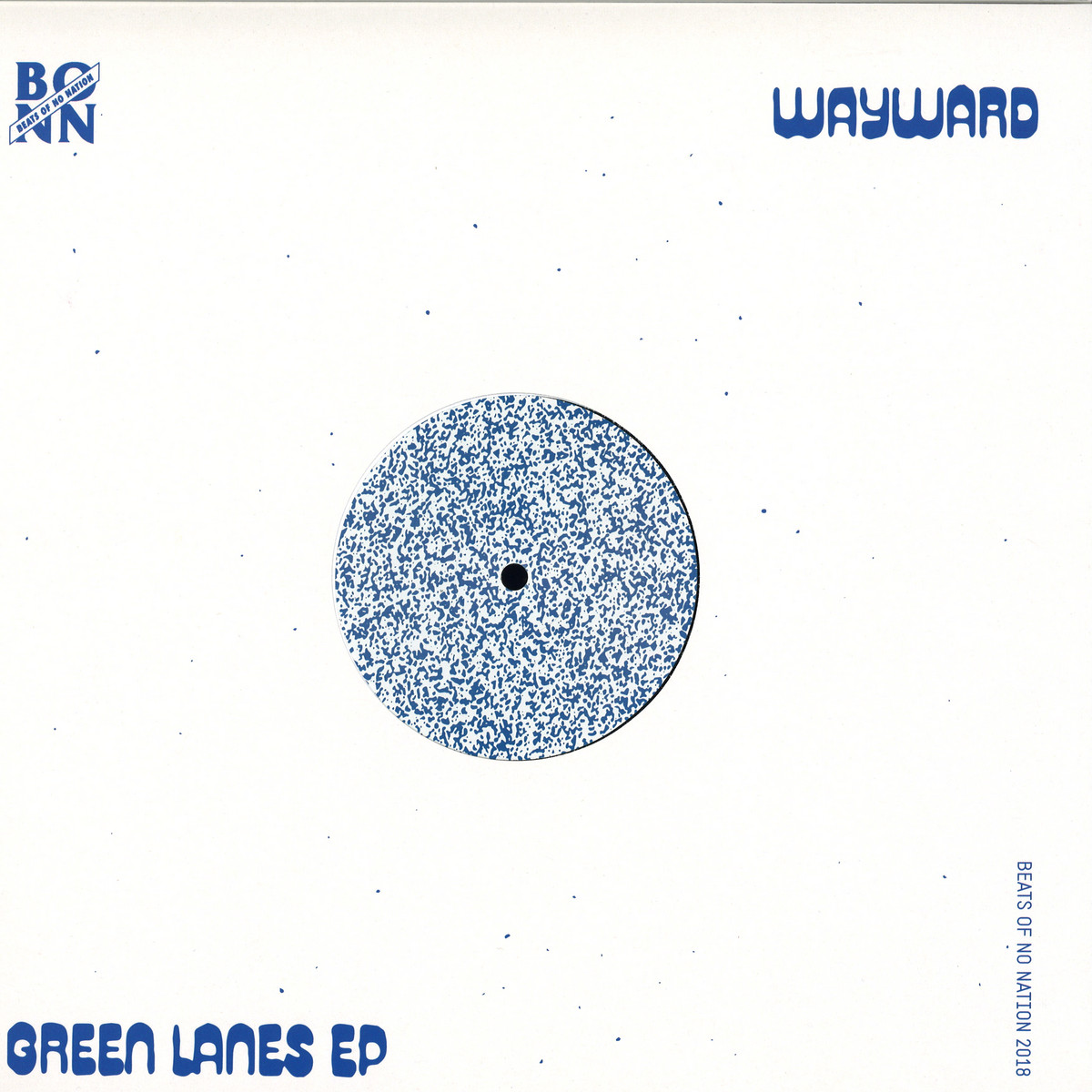Wayward - Green Lanes EP / BEATS OF NO NATION BONN12 - Vinyl