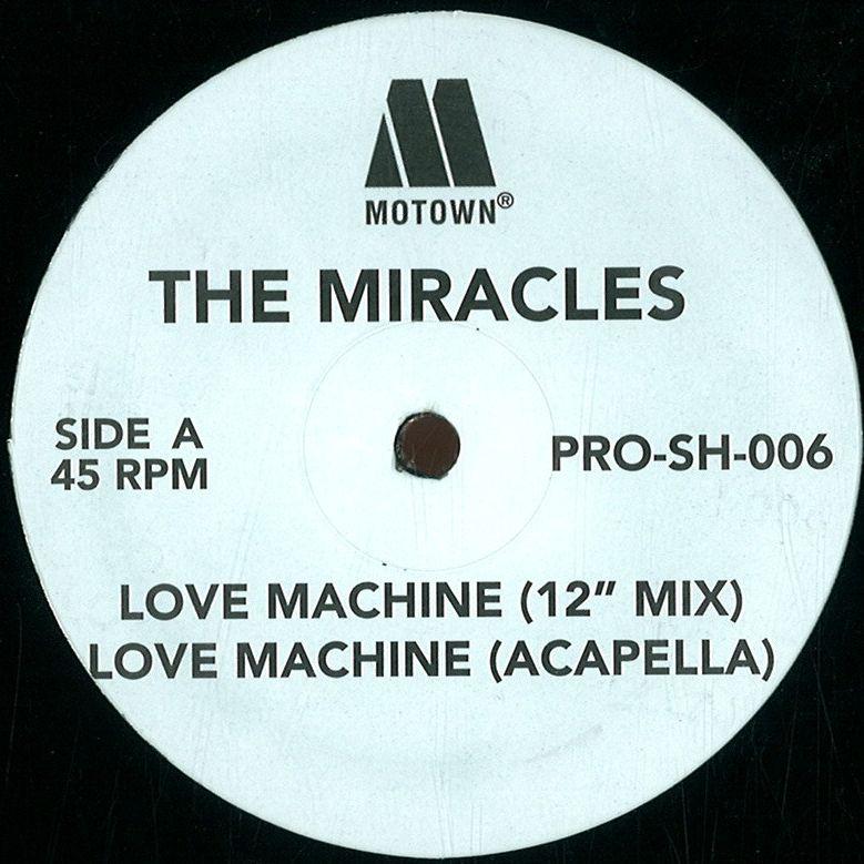 Miracles / Smokey Robinson - Love Machine / Dot It Baby ...