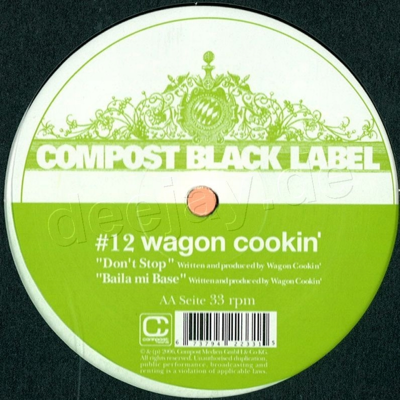 Wagon Cookin - Black Label 12 / Compost Records COMP233-1 ...