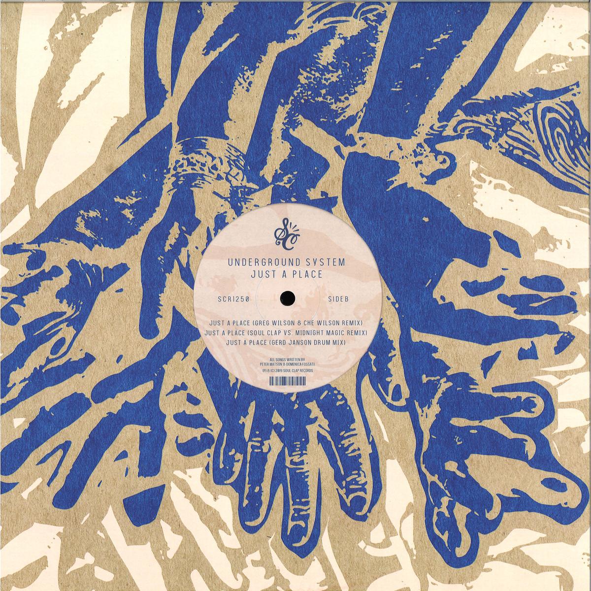Underground System - Just A Place (Gerd Janson Remix) / SOUL