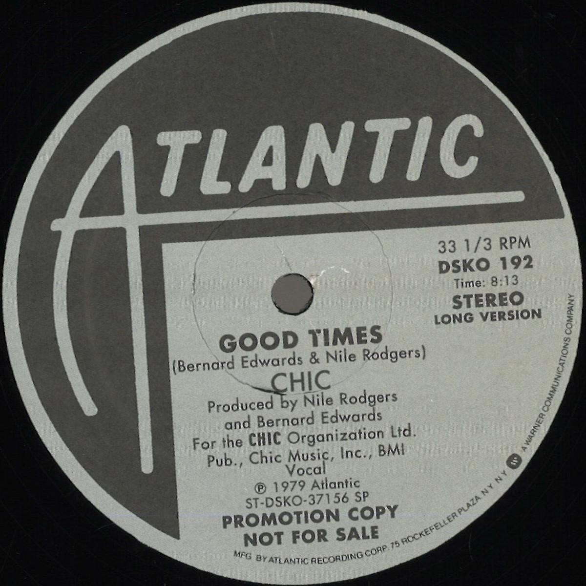 Chic - Good Times / Atlantic UK DSKO192 - Vinyl