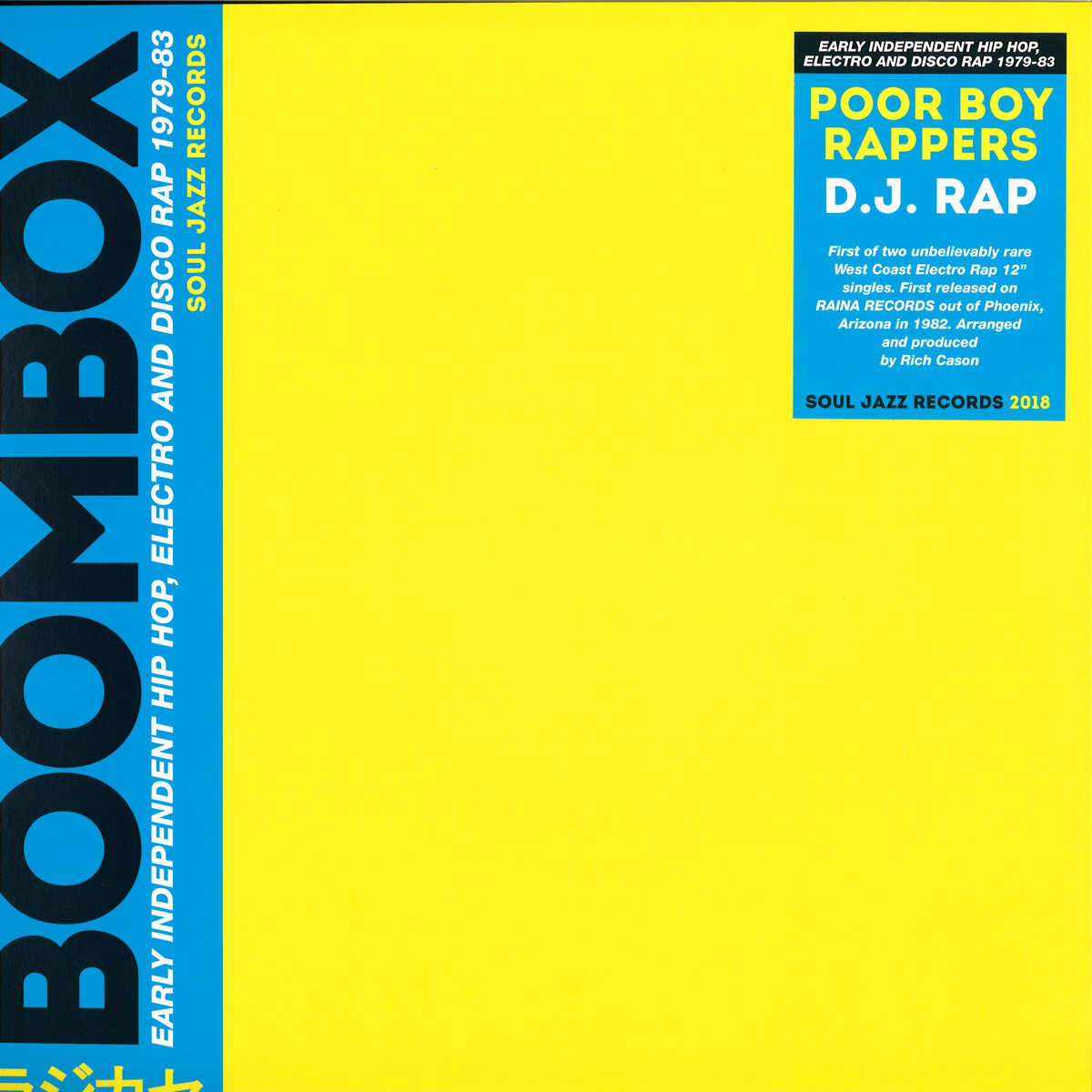 Poor Boy Rappers - The D J  Rap / Soul Jazz Records SJR416 - Vinyl